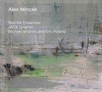 Alex Mincek